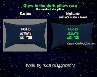 God is always with you glow in the dark pillowcase fits standard size or queen size