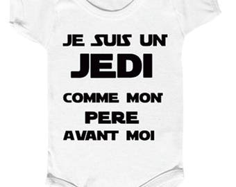 "Bodysuit baby humor "" I am a JEDI as my father before me.... """
