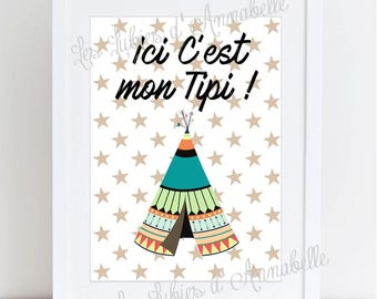 "Poster A4 for Indian theme baby room ""here is my teepee!"""