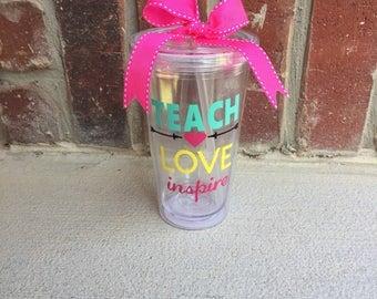 Teach love inspire tumbler