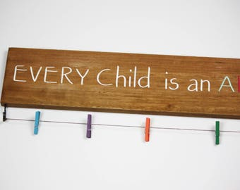 Every Child Is An Artist | Home Decor | New Homeowner Gift | Rustic Decor Ideas | Grandparents Gifts | Gift For Mom | New Homeowner Gift