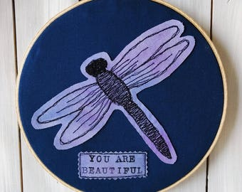 You Are Beautiful Dragonfly Hoop