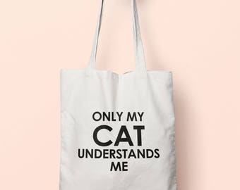 Only My Cat Understands Me Tote Bag Long Handles TB1339