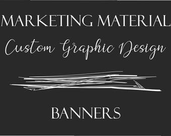 Custom Graphic Design - Banners