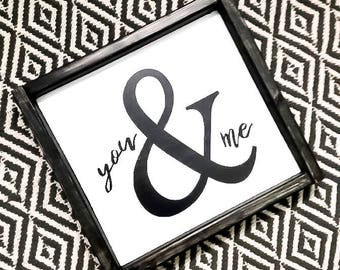 You & Me Handpainted Wood Sign
