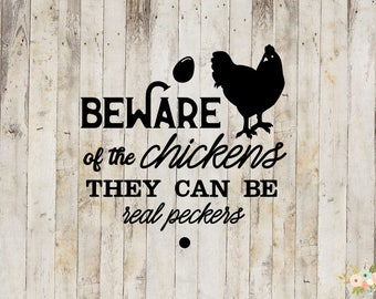 Beware Of The Chickens Decal
