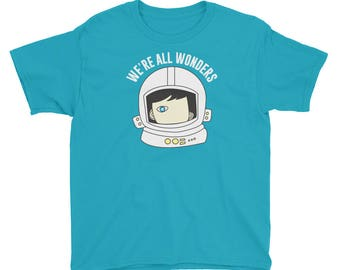 We're  All Wonders choose kind kindness motivation  kids Shirt friendship positive message anti bullying