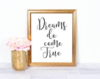 Dreams Do Come True, Motivational Poster, Inspirational Wall Art, Office Art, Printable Art, Wall Decor, 8x10