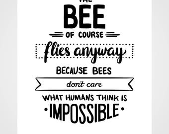 Bee Quote Typography Poster Print w/ White Background - SCAD Savannah Inspired