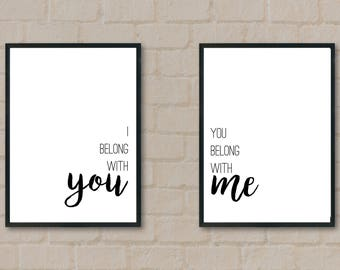 I Belong With You & You Belong With Me Artworks, Quote Printable, Digital Download
