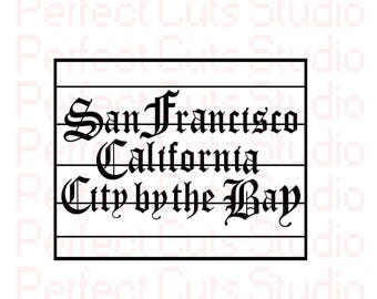 San Francisco City by the Bay SVG & Studio 3 Cut File Cutouts Files Bridge for Silhouette Cricut Decal SVGS Stencils Decals Golden Gate