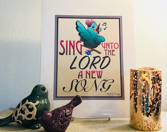 """High-Quality """"Sing Unto the Lord"""" Print"""