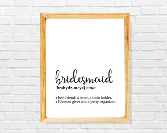 Bridesmaid gift, Printable art print for bridesmaid, Maid of honor gift, Wedding souvenir gift for bridesmaid, Funny bridesmaid gift poster