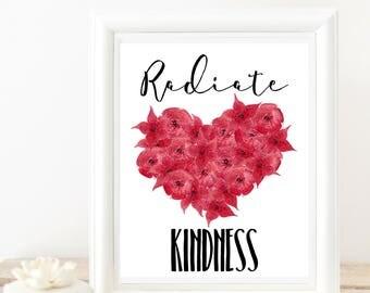 Radiate kindness,PRINTABLE,heart,inspirational,love,peace,digital wall art,gift for her,spiritual art,instant
