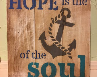 Hope is the anchor of the soul sign