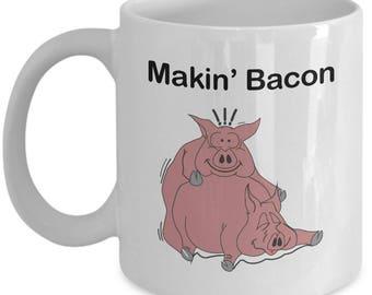Makin Bacon Mug - Pig Coffee cup funny