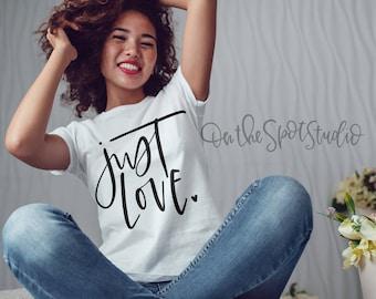 Just Love SVG Cut File