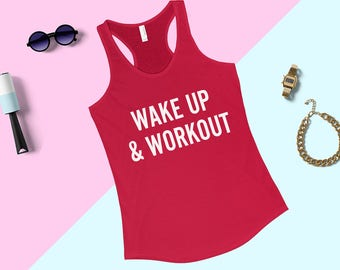 Wake Up And Workout Tank Top - Exercise Tank Top, Fitness Tank Top, Cute Gym Shirt, Womens Racerback Tank Top, Gym Motivation Quote Shirt