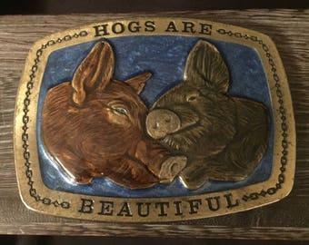 Hogs are Beautiful Belt Buckle
