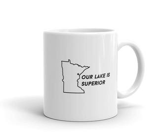 Duluth Our Lake is Superior Funny MN Gift Tea or Coffee Mug
