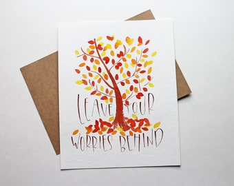 Original Watercolor | Leave Your Worries Behind | Fall Decor | Hand Lettering