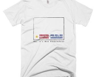 Stoner, Colorado Funny T-Shirt