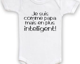 Funny baby Bodysuit I'm like Daddy but smarter!