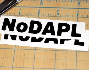 NoDAPL Sticker | North Dakota pipleline Decal Vinyl