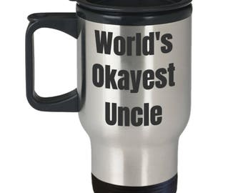 Funny Uncle Travel Travel Mug - Stainless Steel - World's Okayest Uncle