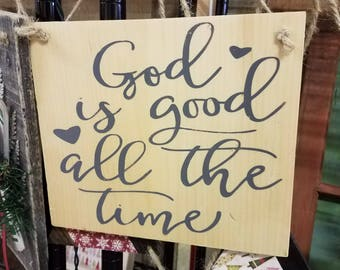 Wood sign God Is Good All The Time - Wooden Rustic sign - Custom Sign - Farmhouse Sign