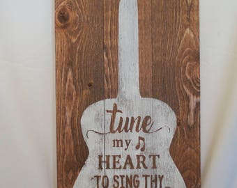 Wooden Tune my heart to sing Thy grace guitar