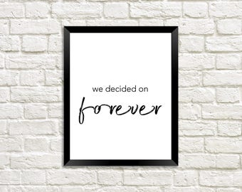 We Decided On Forever Quotes For Couples Marriage Quote