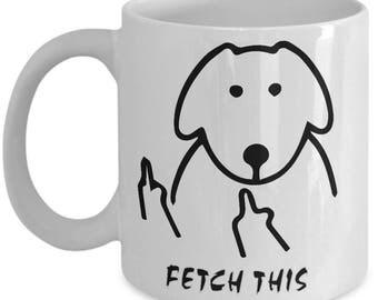 Dog Middle Coffee Mug | Kaimebien Fetch This Dog | Middle Finger | Dog Printout | Middle Finger | Dog Lover | Dog Lover Gift | Dog Art