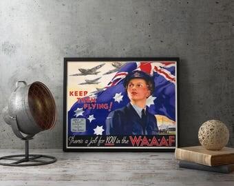 Printable Wall Art - British Aviation W.A.A.A.F  RAAF Keep Them Flying, ww2 propaganda, wwii propaganda, military gift, army men gift, decor