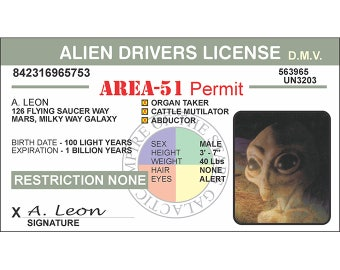 Alien Drivers License-Outer Space-UFO Alien-Area 51-Flying Saucer-Space Ship-Space Craft-Roswell-UFO Gift-Alien Gift-I want to believe-Funny