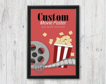 Custom Movie Poster/Personalized Design/11x17