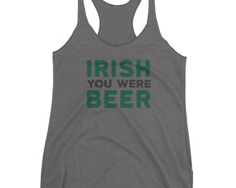 Irish You Were Beer T-shirt-St. Patrick's Day Tee-Bad and Boozy-St-Patty's Day-Shamrock Shirt-St. Patrick's Day-Shamrock