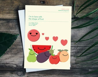In love with the shape of fruit, Ed Sheeran Greetings Card Birthday