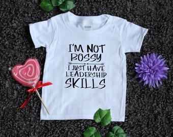 I'm Not Bossy Kids Shirt