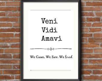 Veni Vidi Amavi Printable 8.5x11 Downloadable Print Art Decor