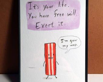 Shaky Bacon FREE WILL Drawing