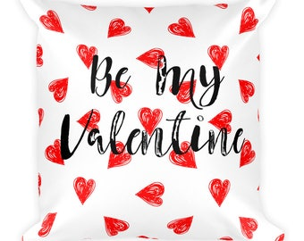Be My Valentine Square Pillow