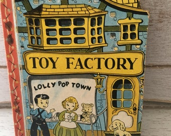 Vintage Book Toy Factory Lollly Pop Town