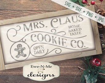 Mrs Claus SVG - Mrs Claus Cookie Co svg - Christmas svg - Cookie Sign SVG - Gingerbread SVG - Commercial Use svg, dxf, png and jpg