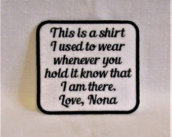 This is a shirt I used to wear whenever - Nona - SEW ON Memory Patch - Can Be Personalized