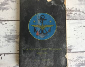 U.S. Navy Flight Training Manual No. 2 Primary - 1943 Kansas City - With Statement by Student's Instructor
