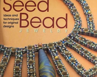CLEARANCE Artistic Seed Bead Jewelry Book of Ideas and Techniques for Jewelry Design by Maggie Roschyk