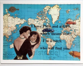 ARTWORK. I'm a Bitch Who Will Find You. Hand-Embellished Limited Edition Print (4/25) using 1937 World Map.