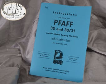 Pfaff 30 Instruction Manual (reproduction)