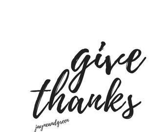 Give Thanks Print, Give Thanks Printable, Thanksgiving Print, Thanksgiving Printable, Fall Printable, Fall Print, Fall Art, Thanksgiving Art
